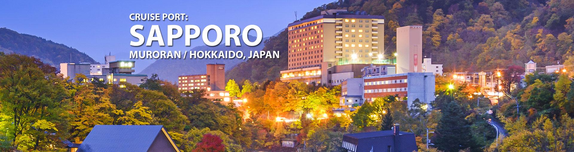 Cruises to Sapporo Muroran Hokkaido, Japan