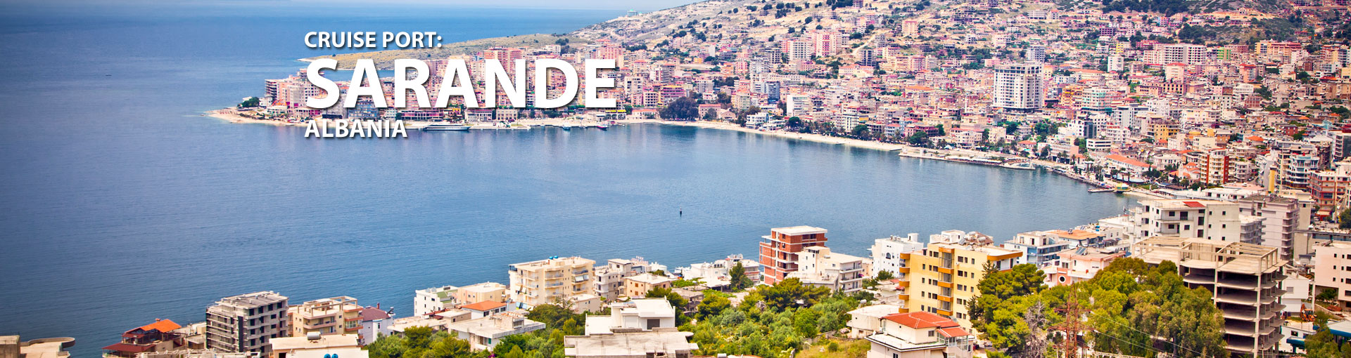Cruises to Sarande, Albania
