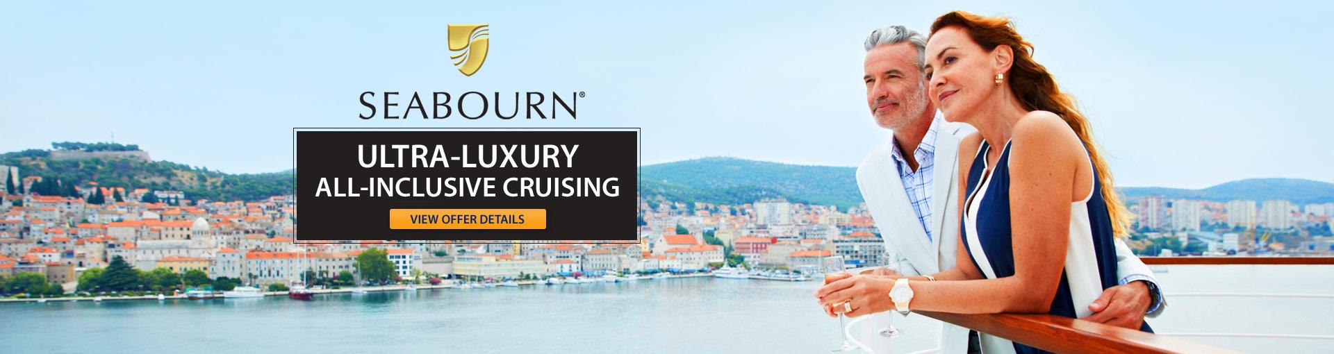 Seabourn Ultra-Luxury Cruises