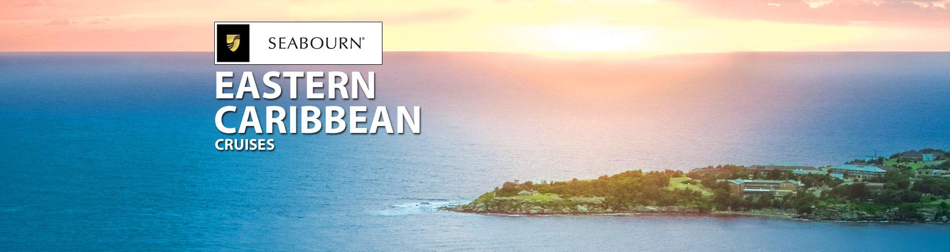 Seabourn Cruise Line Eastern Caribbean Cruises