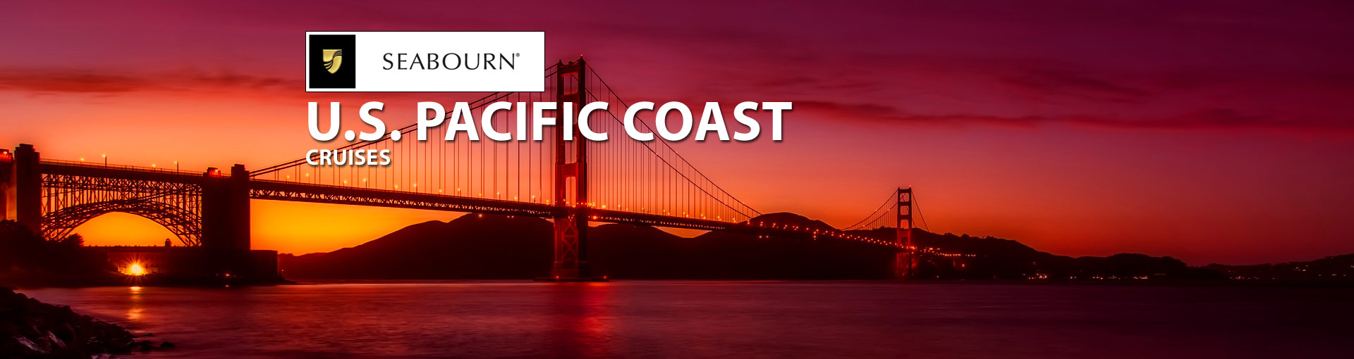 Seabourn US Pacific Coast Cruises