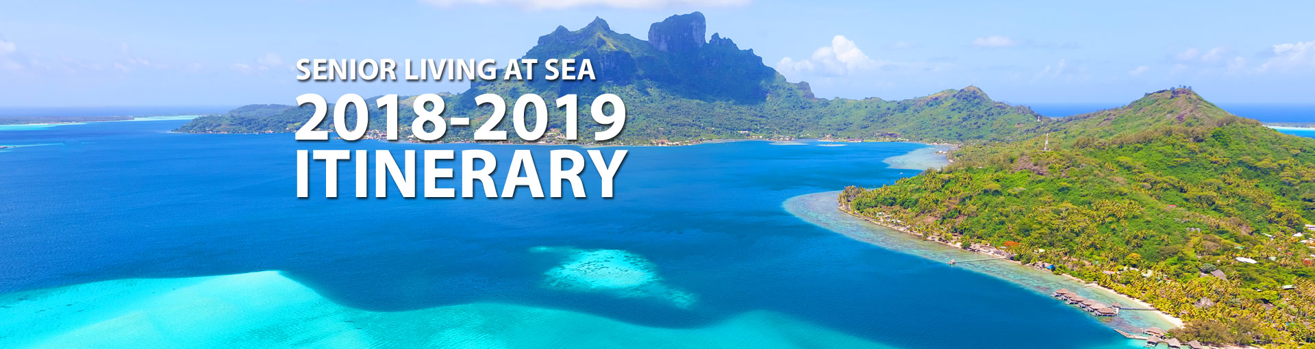 Senior Living at Sea Itinerary - South Pacific