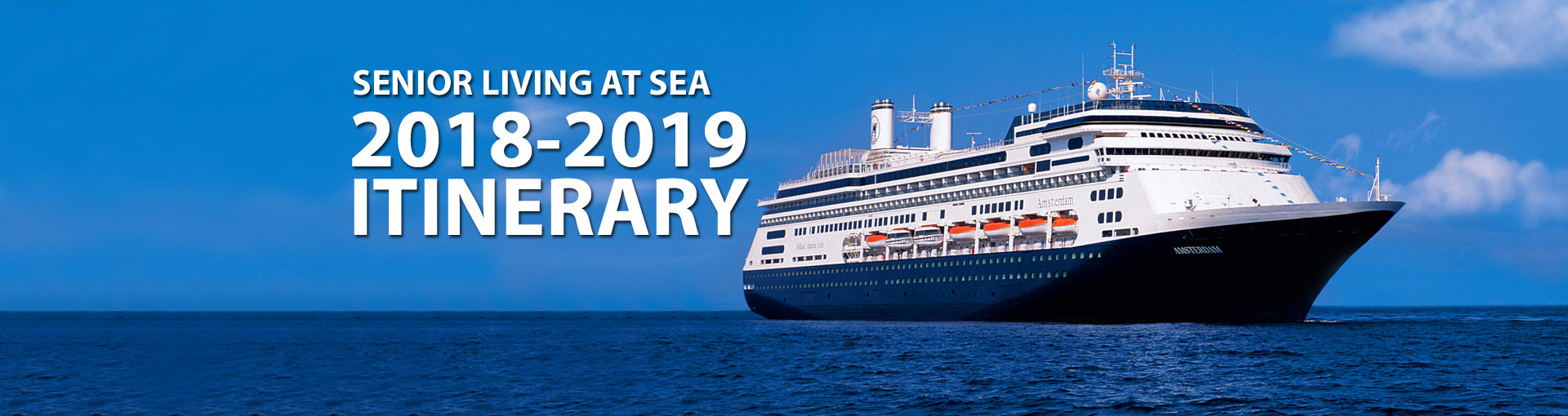 Senior Living at Sea Itinerary - ms Amsterdam