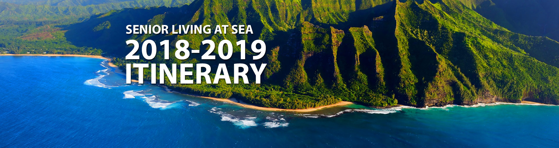 Senior Living at Sea Itinerary - Hawaiian coastline
