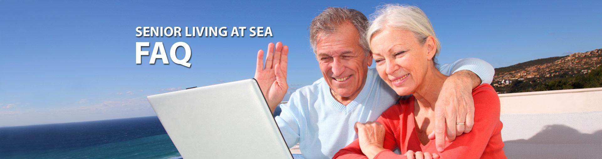 Senior Living at Sea FAQ