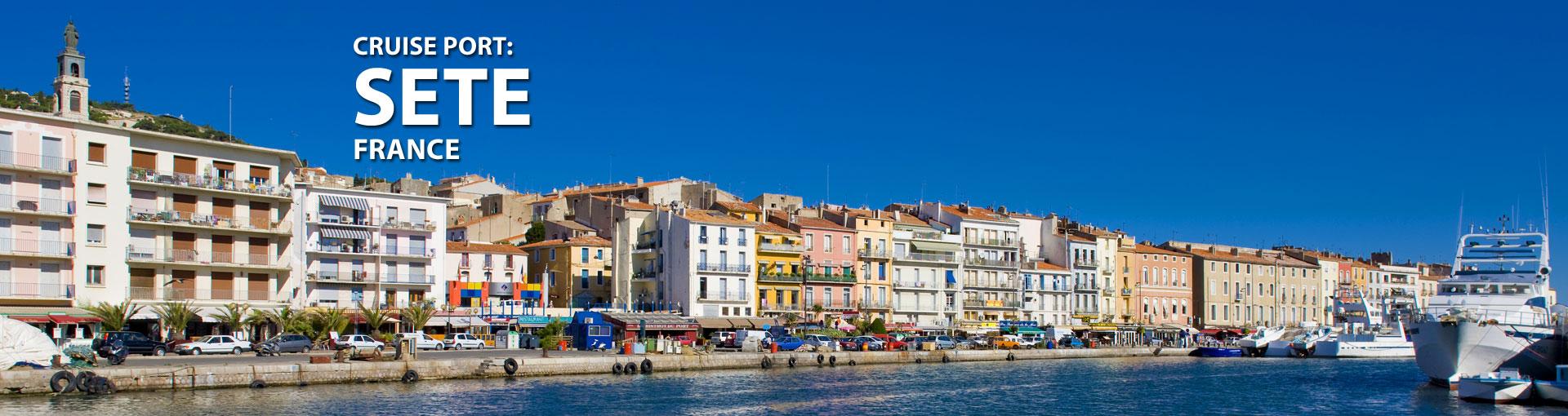 Cruises to Sete, France