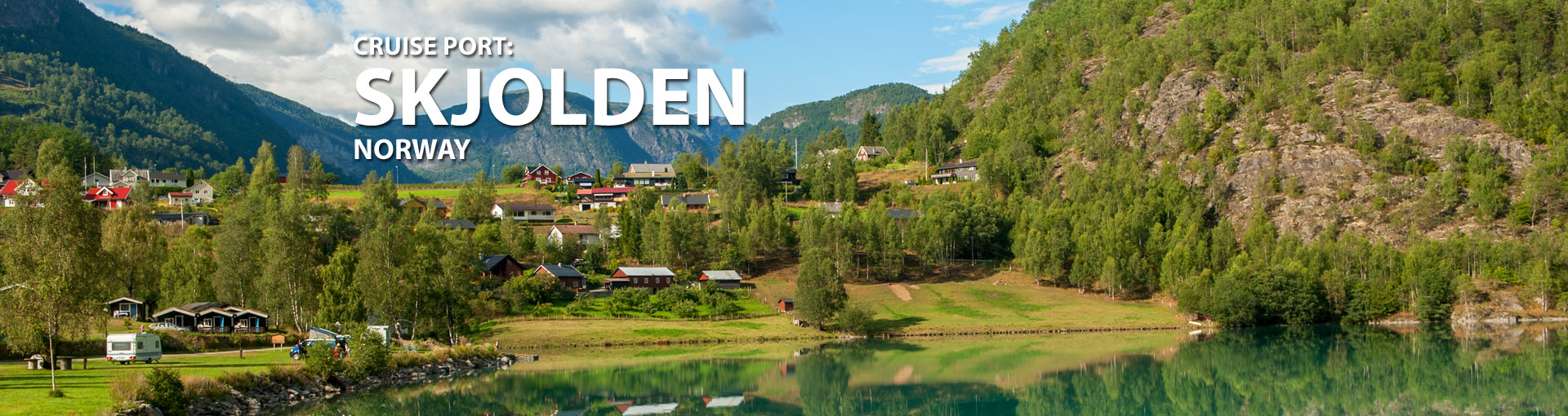 Cruises to Skjolden, Norway