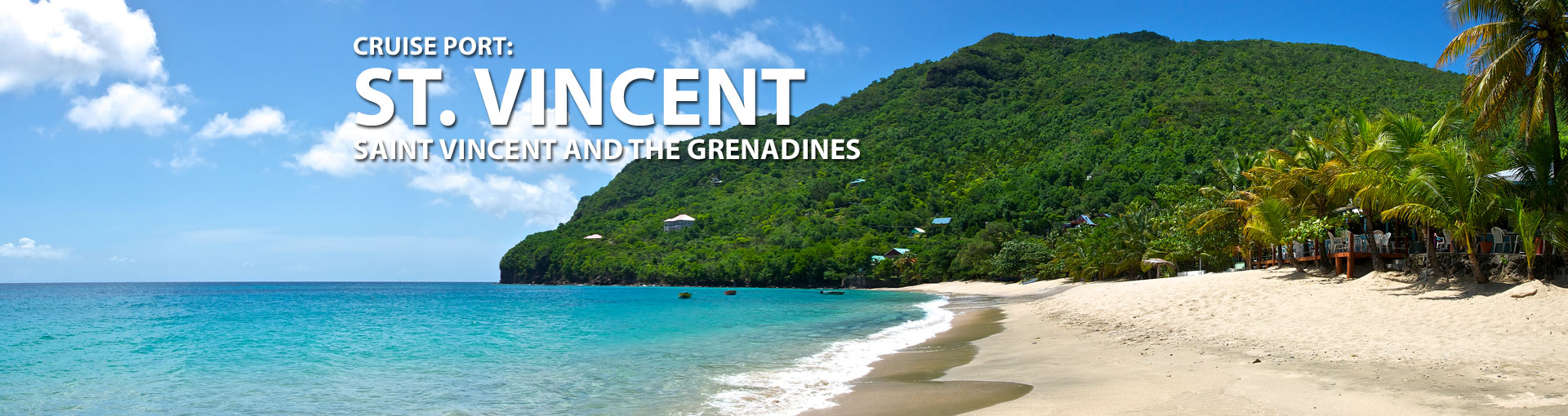 Cruises to St. Vincent and The Grenadines