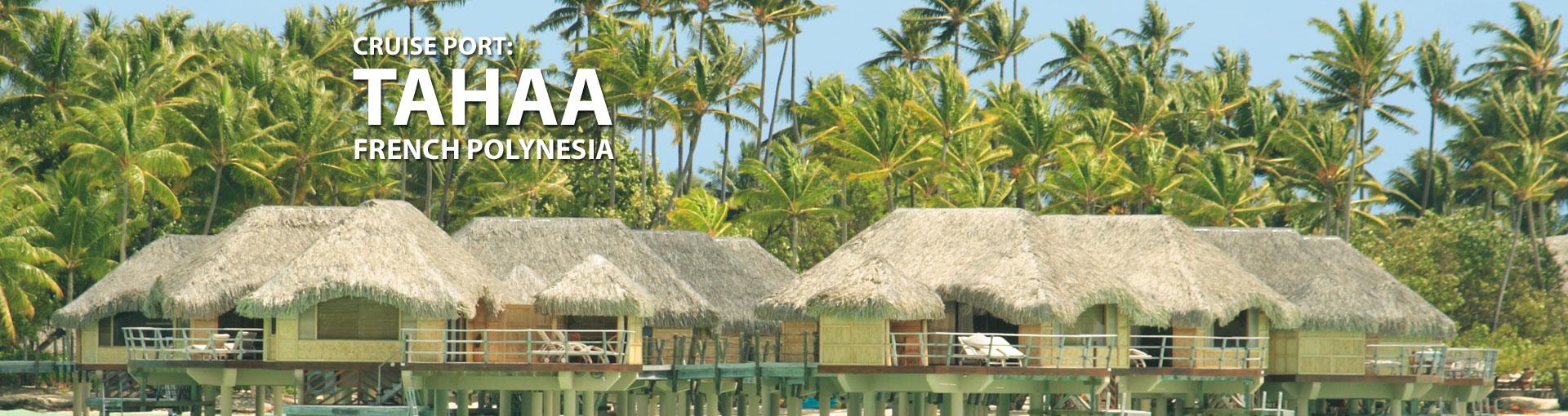 Cruises to Tahaa, French Polynesia