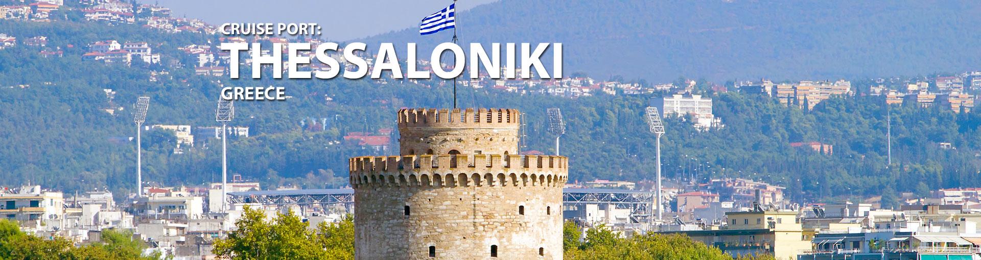 Cruises to Thessaloniki, Greece