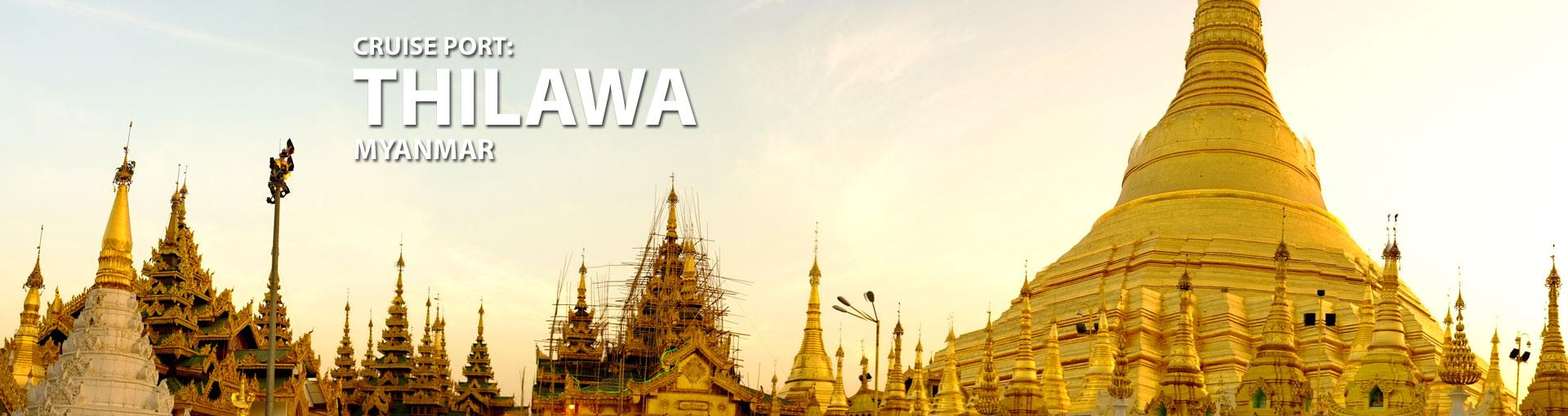 Cruises to Thilawa, Myanmar