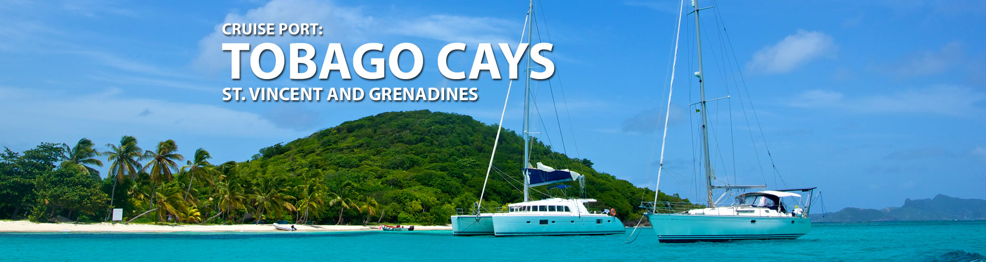 Cruises to Tobago Cays, St. Vincent And Grenadine