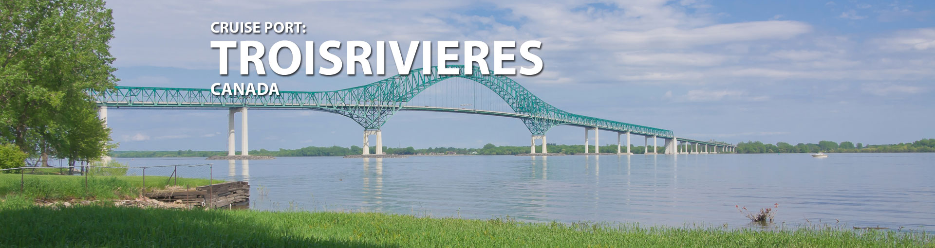 Cruises to Troisrivieres, Canada