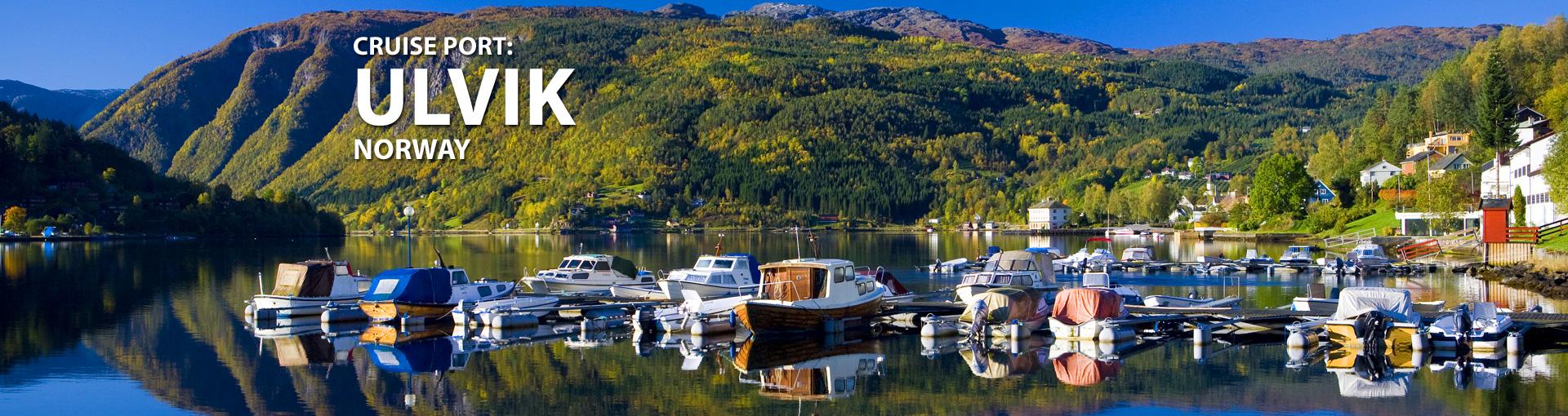 Cruises to Ulvik, Norway