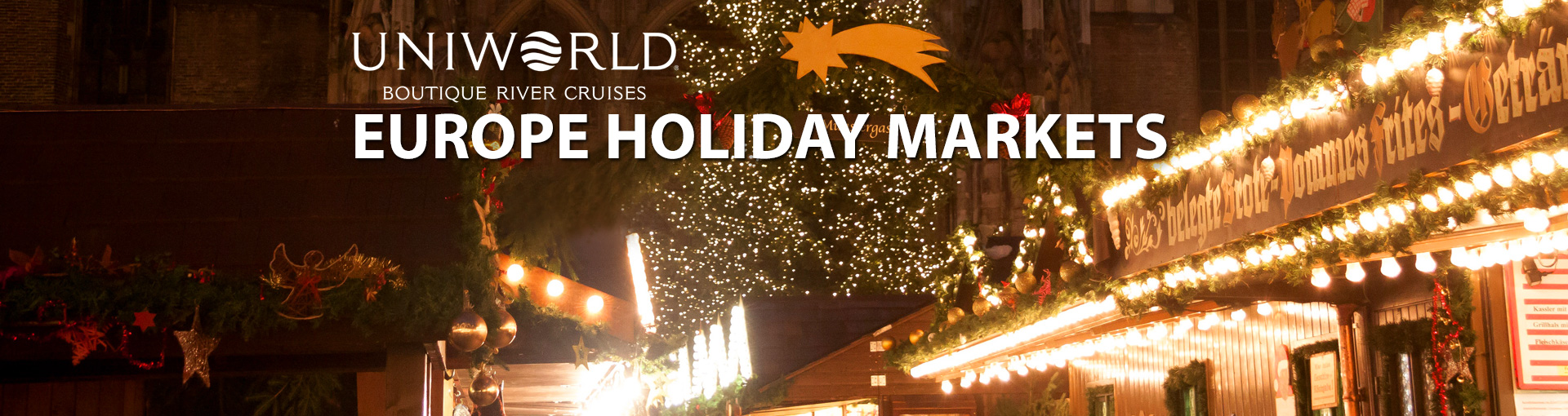 Uniworld River Cruises to Europe's Holiday Markets