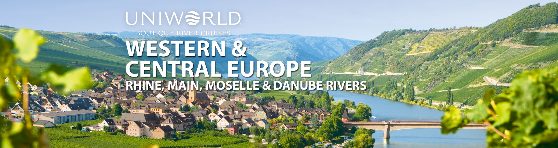Uniworld River Cruises to Western and Central Europe