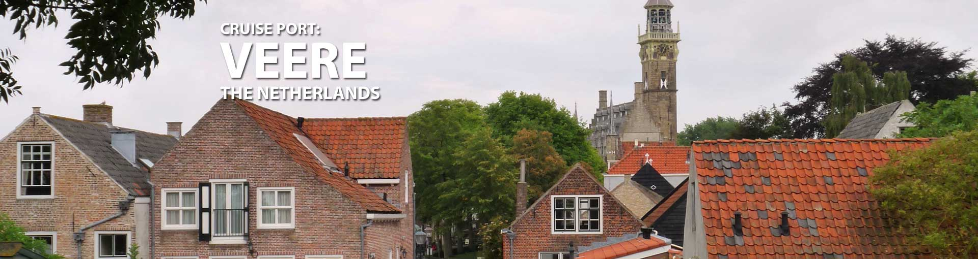 Cruises to Veere, The Netherlands
