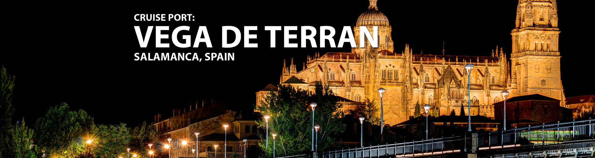 Cruises to Vega de Terran (Salamanca), Spain