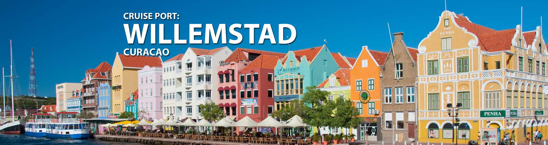 Cruises to Willemstad, Curacao