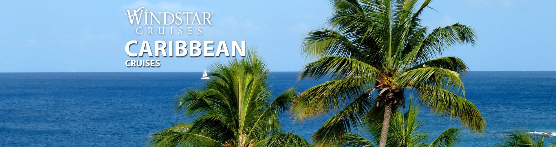 Windstar Caribbean Cruises