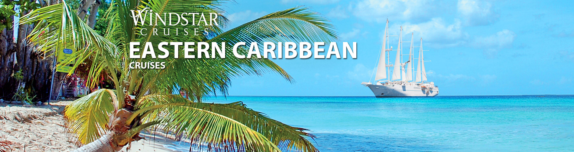Windstar Cruises Eastern Caribbean