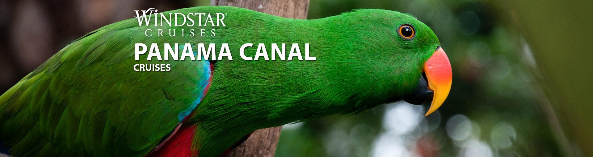 Windstar Panama Canal Cruises