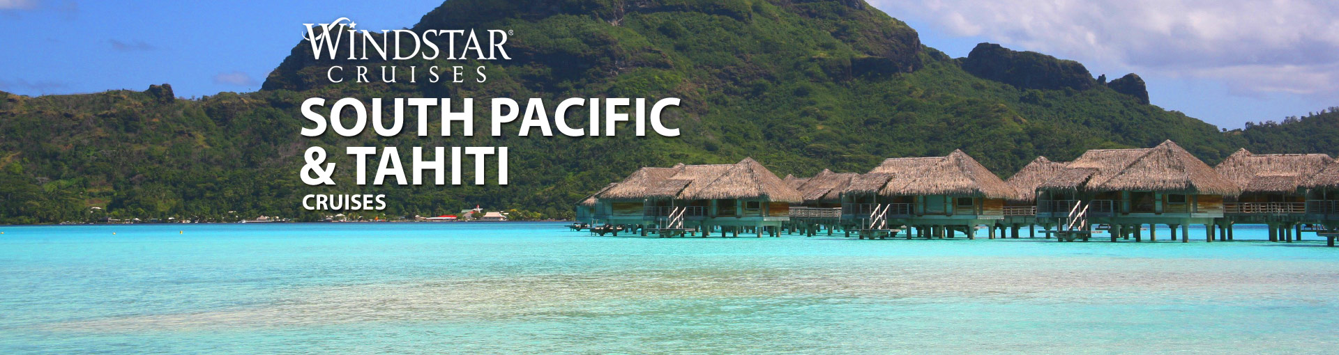 Windstar South Pacific & Tahiti Cruises