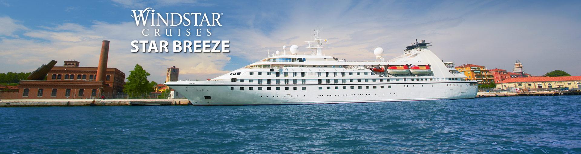 Windstar Cruises Star Breeze Cruise Ship