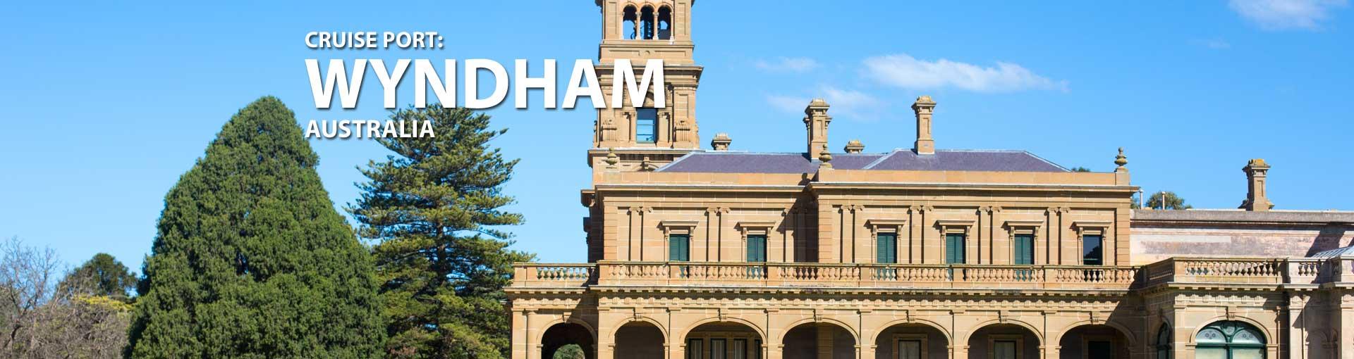 Cruises to Wyndham, Australia