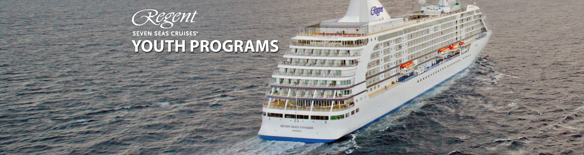 Regent Seven Seas Cruises Youth Programs