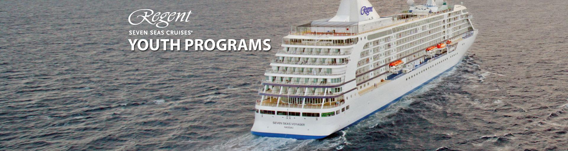 Regent Seven Seas Cruises Youth Programs