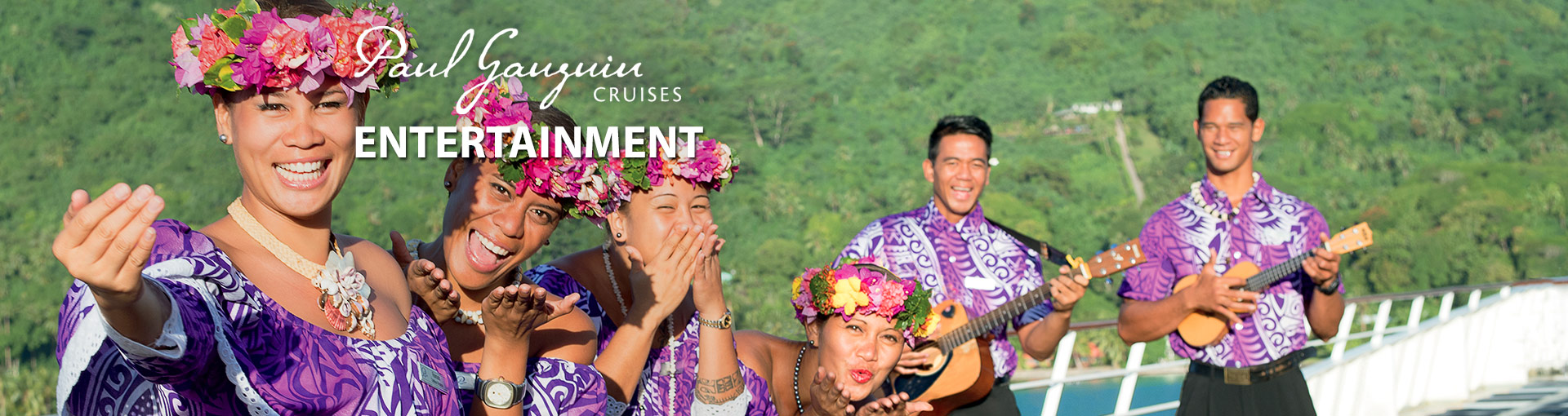 Paul Gauguin Cruises Entertainment