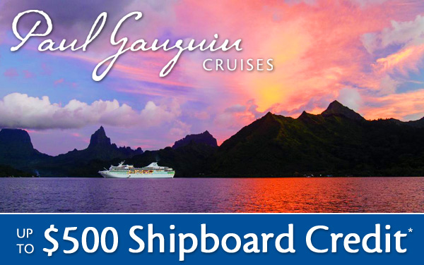 Paul Gauguin: up to $500 Shipboard Credit*