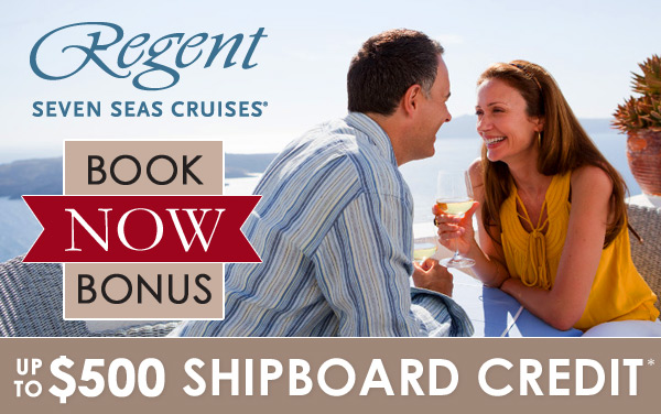 Regent Seven Seas: up to $500 Shipboard Credit*