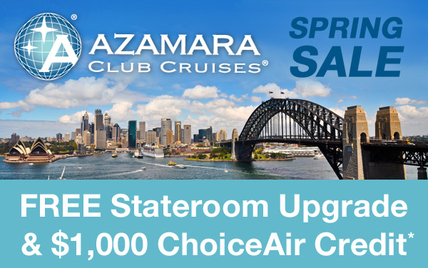 Azamara Sale: FREE Upgrade and ChoiceAir Credit*