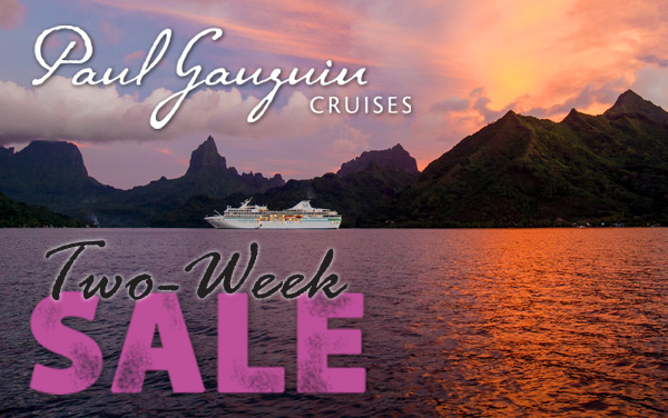 Paul Gauguin 2-Week Sale: up to $4,750 OFF*