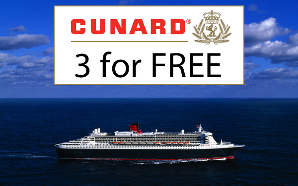 Cunard Sale: 3 for FREE*
