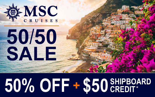 MSC Cruises Europe Sale: 50% OFF + $50 OBC*