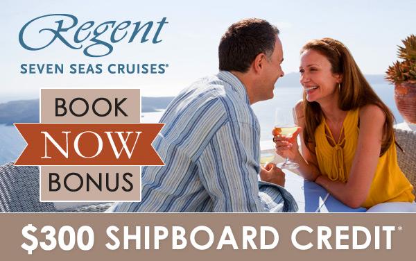 Regent Seven Seas: $300 Shipboard Credit*