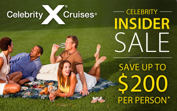 Celebrity Insider Sale: up to $200 OFF per person*