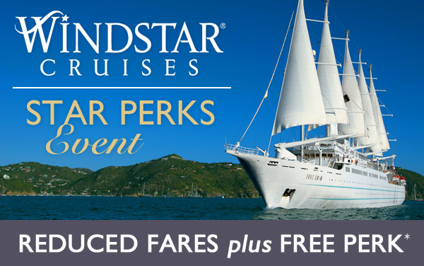 Windstar: Choose One FREE Perk*
