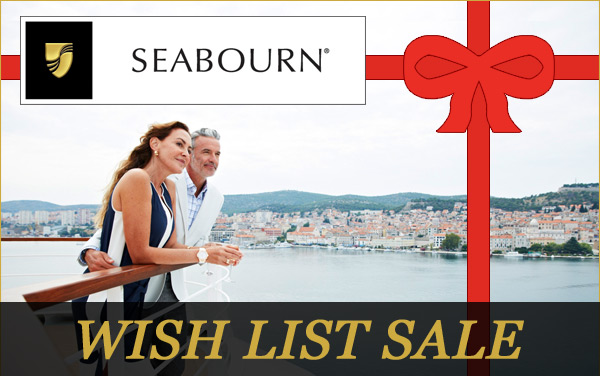 Seabourn Wish List Sale with Bonus Offers