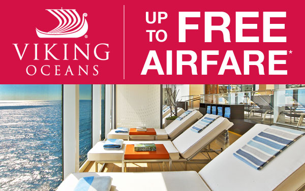 Viking Oceans: 2-for-1 Fares plus Air Savings*