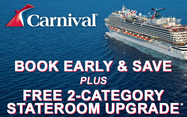 Carnival: FREE Stateroom Upgrade*