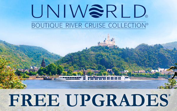 Uniworld: FREE Stateroom Upgrade*