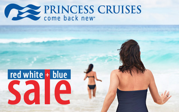 Princess Cruises Red, White and Blue Sale