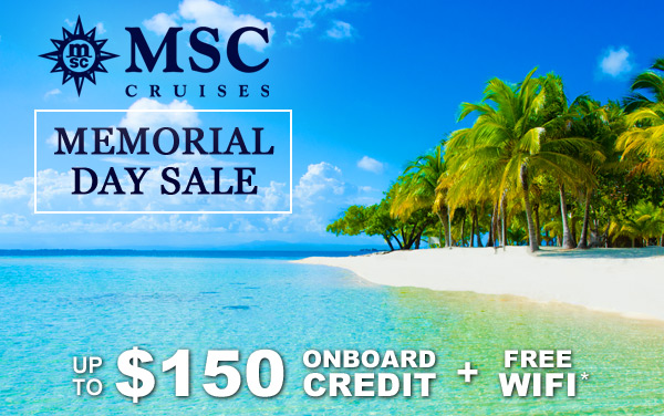 MSC Memorial Day Sale: Free OBC, WiFi and More*