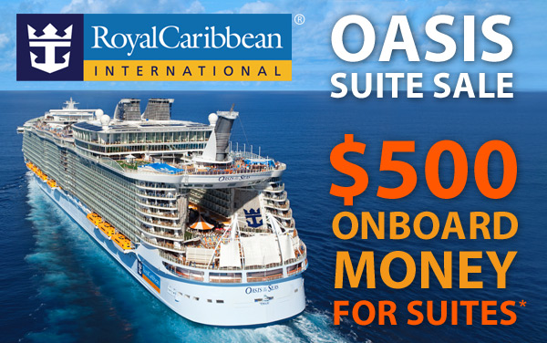 Royal Caribbean Oasis Sale: $500 OBC for Suites*