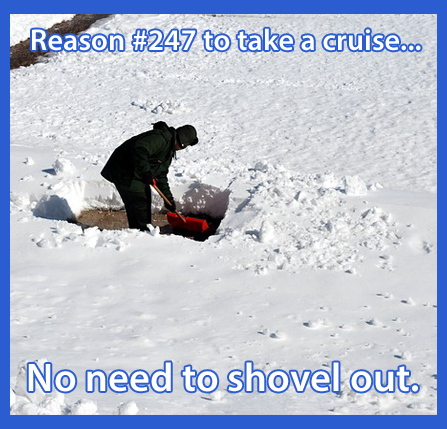 Reason #247 to take a cruise... no need to shovel out.