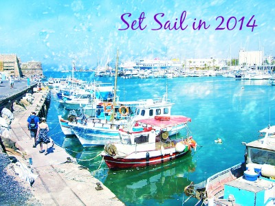 Set Sail in 2014!